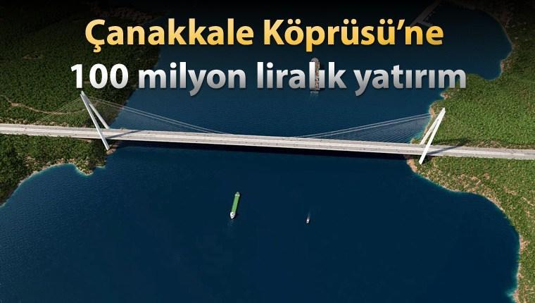 Çanakkale Köprüsüne Büyük Yatırım