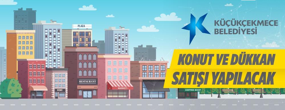 Küçükçekmece Belediyesi Konut Ve Dükkan Satışı Yapılacaktır