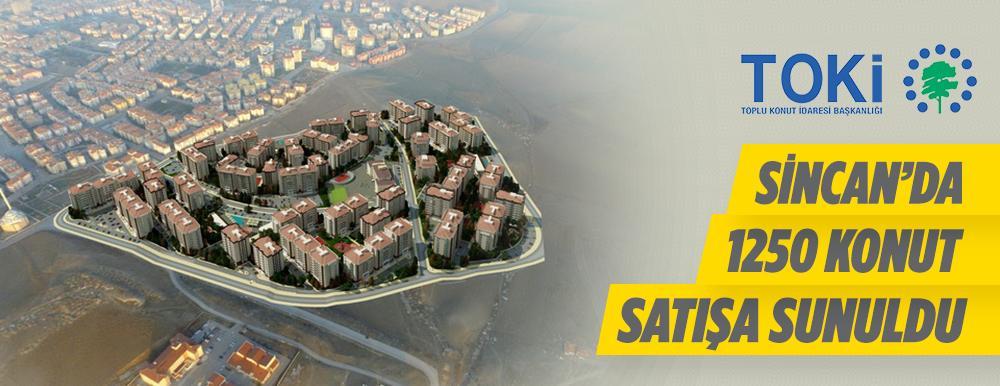 TOKİ, Ankara – Sincan Saraycık Mahallesi'nde 1.250 Adet Konutu Satışa Sunuyor