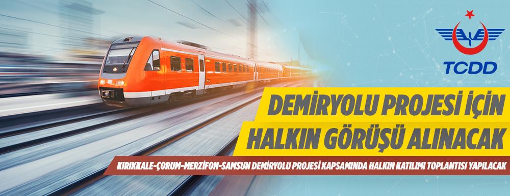 TCDD Demiryolu Projesi İçin Halkın Görüşü Alınacak