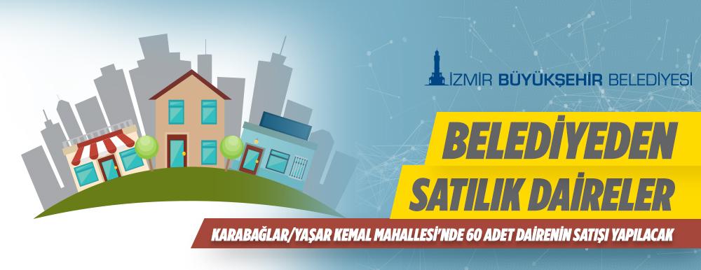 İzmir Büyükşehir Belediyesinden Karabağlar İlçesinde 60 Adet Daire Satılacaktır