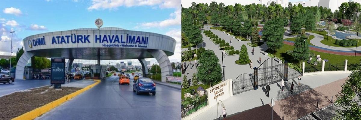 Atatürk Havalimanı Yıkılıp Yerine Millet Bahçesi Yapılacak