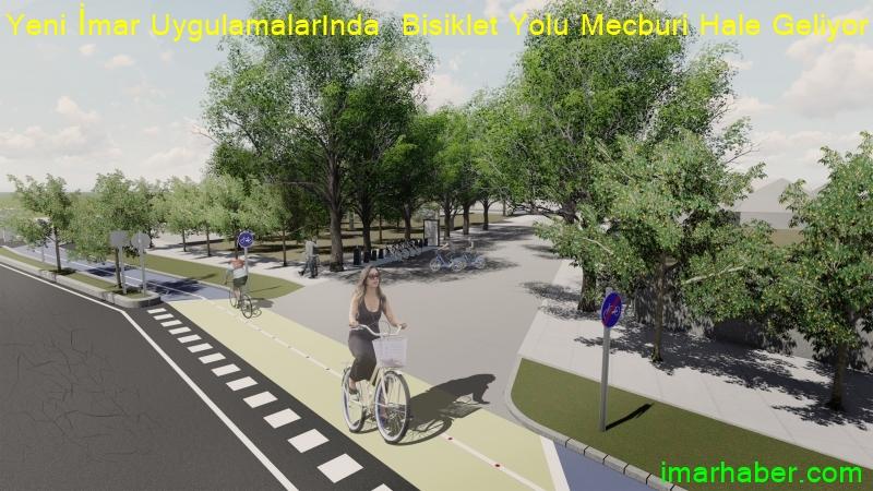 Yeni İmar Uygulamalarında Bisiklet Yolu Mecburi Hale Geliyor