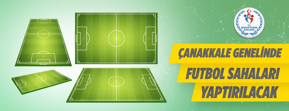 Çanakkale Genelinde Futbol Sahası Yapılacaktır