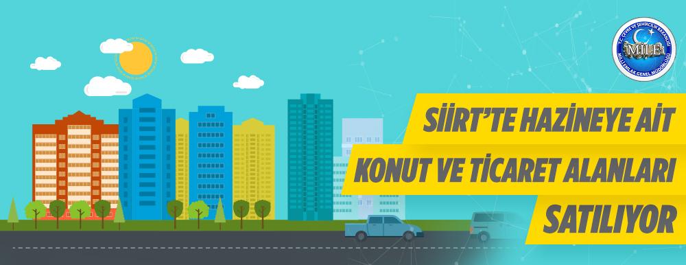 Siirt'e Hazineye Ait Gayrimenkul Satış İhalesini Yapılacaktır