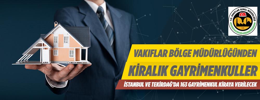 Vakıflar Bölge Müdürlüğünden İstanbul Ve Tekirdağ da Kiralık Gayrimenkuller