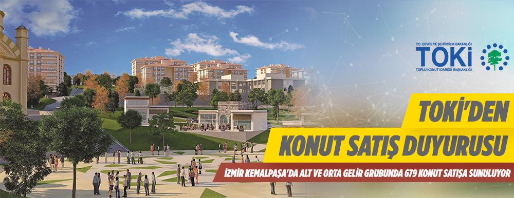TOKİKemalpaşa'da679 Adet Konut Kura İle Satışa Sunuyor
