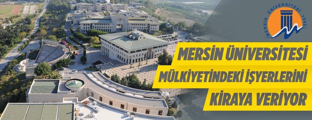 Mersin Üniversitesinden Kiralık İşyerleri Verilecektir