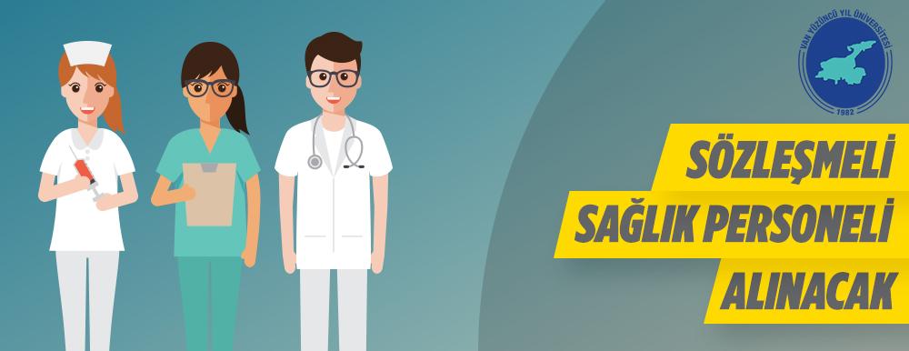 Van Yüzüncü Yıl Üniversitesine Sözleşmeli Sağlık Personeli Alınacak