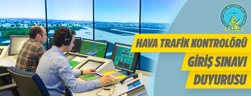 Devlet Hava Meydanları Asistan-Stajyer Hava Trafik Kontrolörü Alacak