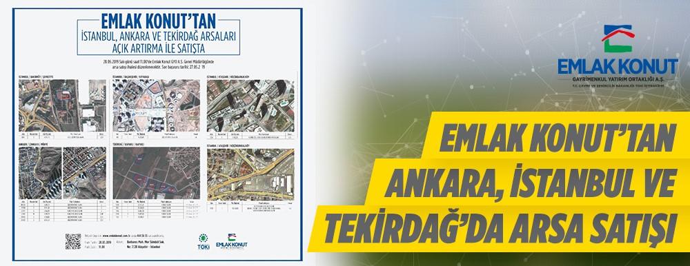 Emlak Konuttan Ankara, İstanbul Ve Tekirdağda Arsa Satışı
