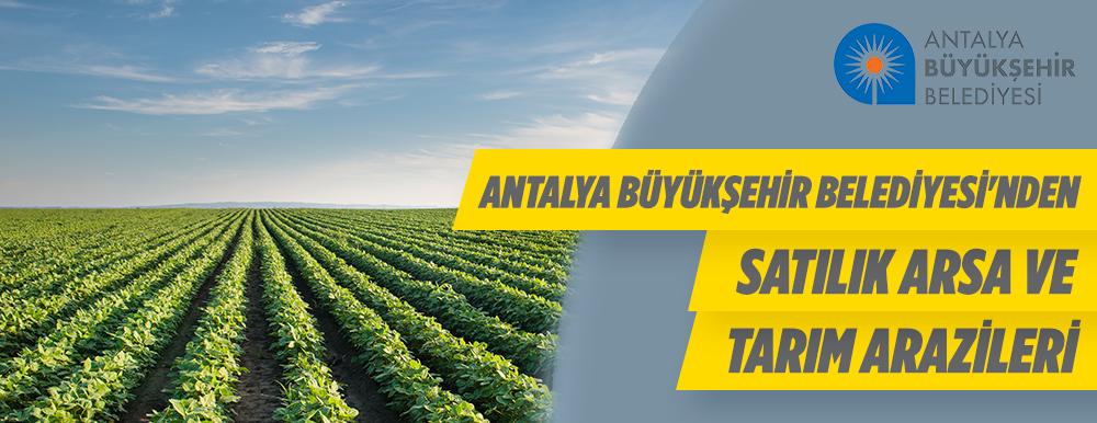 Antalya Büyükşehir Belediyesi'nden Satılık Arsalar