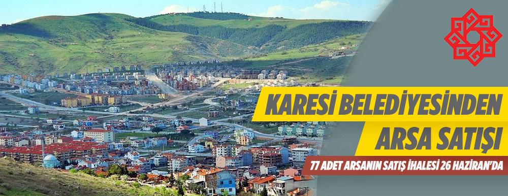 Balıkesir Karesi Belediyesine Ait 77 Adet Arsa İhale İle Satılacaktır