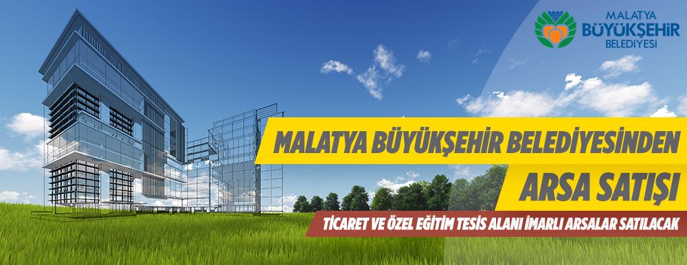 Malatya Büyükşehir Belediyesince Arsa Satışı Yapılacaktır