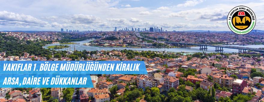 İstanbul Vakıflar MüdürlüğünceKiralık Arsa,Daire Ve Dükkanlar