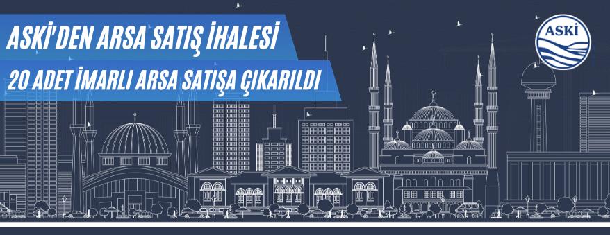 Ankara Aski'den 20 Adet İmarlı Arsa Satışı Yapılacak