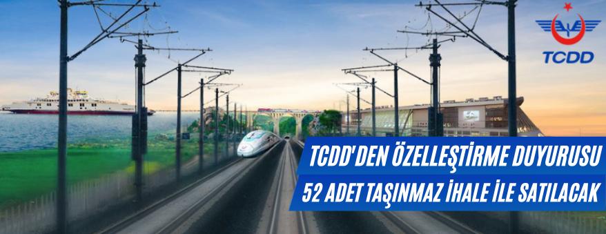 TCDD 52 Adet Taşınmazını Satışa Sundu