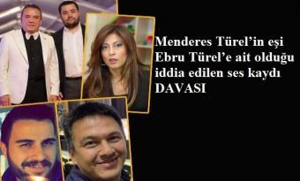 Ebru Türel Ses Kaydını Alanlara Dava Açtı