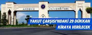 Akdeniz Üniversitesi Yaşam Alanı İçerisinde 29 Adet Dükkan Kiraya Verilecek