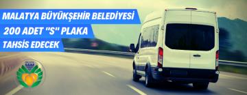 Malatya Büyükşehir Belediyesi Tarafından S Plaka Tahsisi