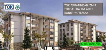 Toki İzmir Torbalı'ya 161 Adet Konut Yapıyor