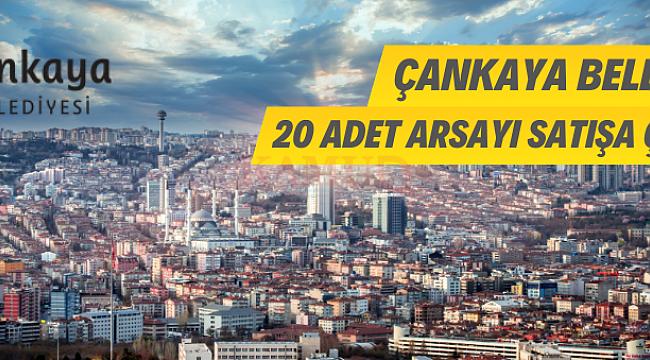 Ankara Çankaya Belediyesince 20 adet arsa satışı yapılacaktır