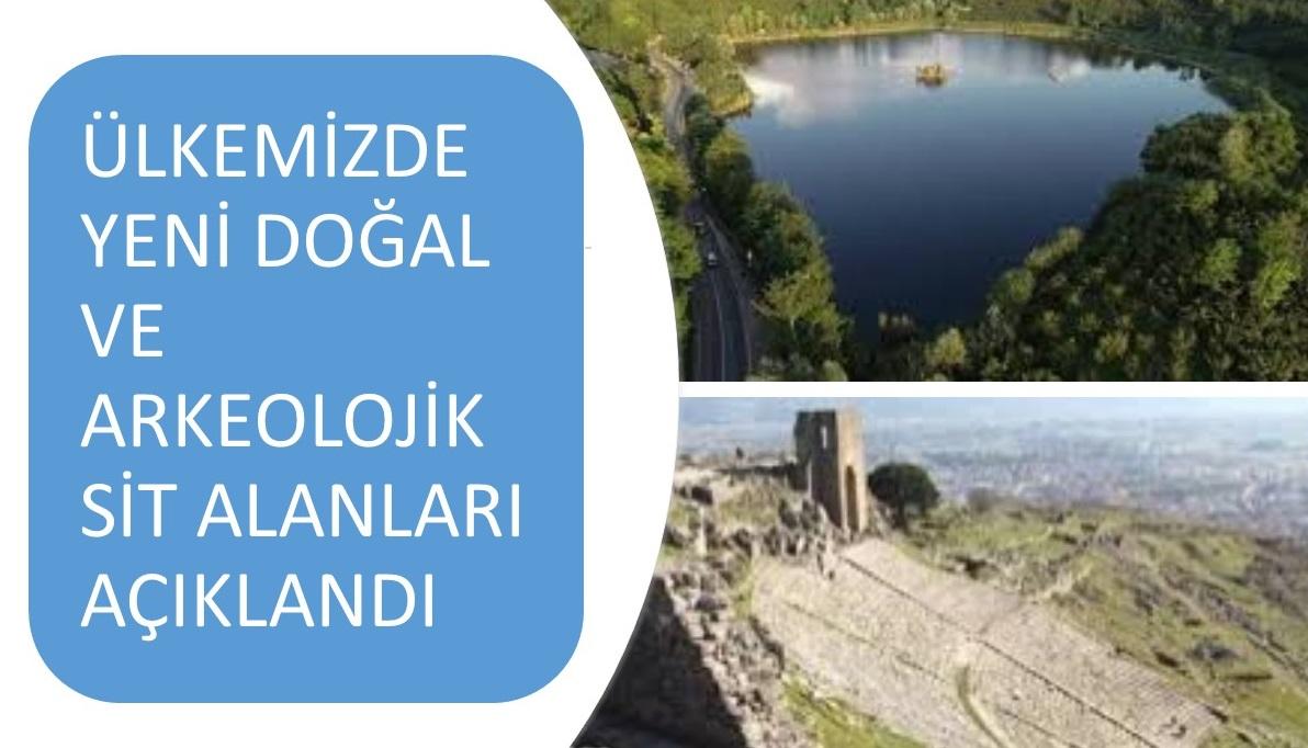 Ülkemizdeki Yeni Doğal ve Arkeolojik Sit Alanları Açıklandı