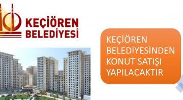 Ankara Keçiören Belediyesi 9 Adet Dairesini Satıyor