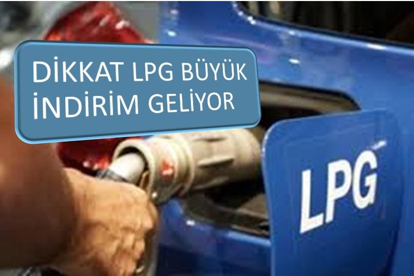 LPG YE REKOR İNDİRİM GELİYOR