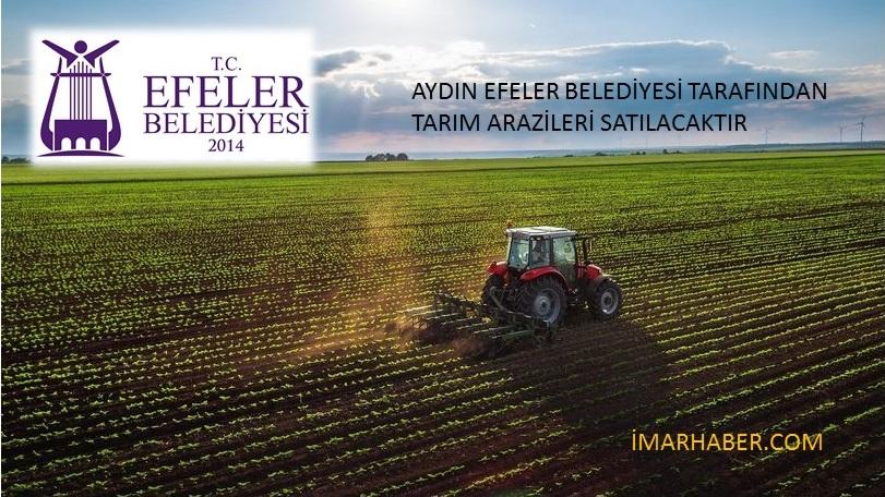Efeler Belediyesi 45 Adet Tarım Arazisini Satıyor!