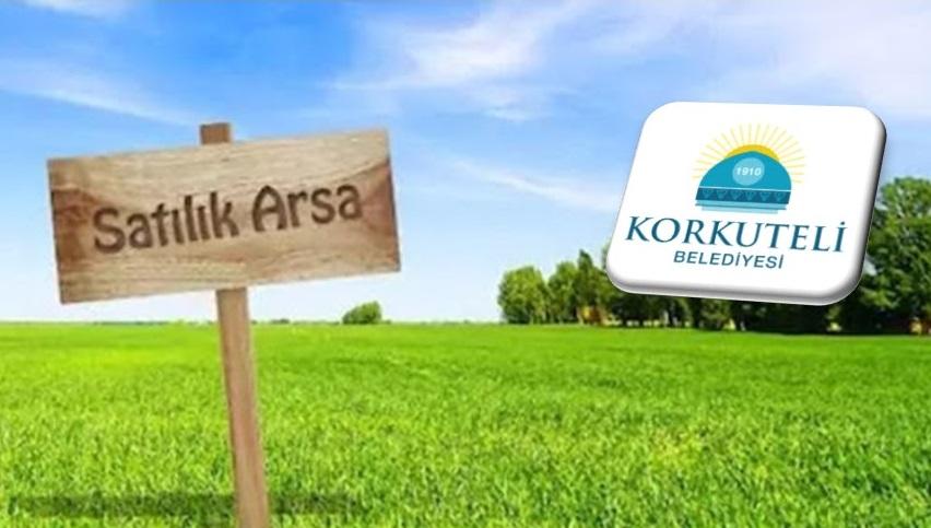 Antalya Korkuteli Belediyesine Ait 89 Adet Arsa Ve Tarla Satılacaktır