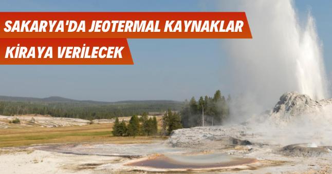 Sakarya'da Jeotermal Kaynaklar Kiraya Verilecek