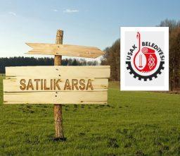 Uşak Belediye Başkanlığınca 30 Adet Arsa Satılacaktır