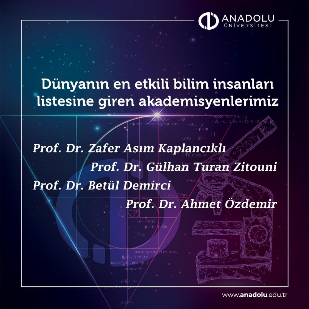 """Anadolu Üniversitesi akademisyenleri """"Dünyanın En Etkili Bilim İnsanları"""" listesinde"""