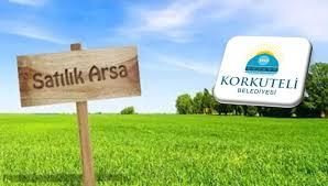 Mülkiyeti Antalya Korkuteli Belediyesi'ne Ait 189 Adet Taşınmaz Satışa Çıkarıldı