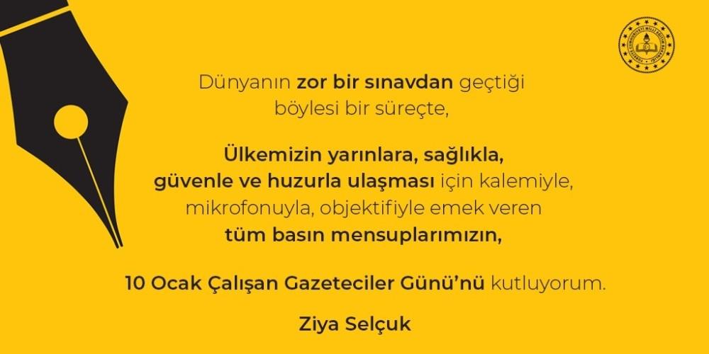 Milli Eğitim Bakanı Selçuk'tan '10 Ocak Çalışan Gazeteciler Günü' mesajı