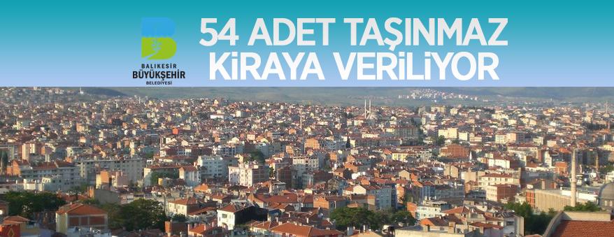 Balıkesir Büyükşehir Belediyesi 54 Adet Taşınmazını Kiraya Verecek